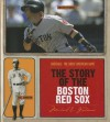 The Story of the Boston Red Sox - Michael E. Goodman
