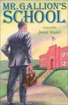 Mr. Gallion's School - Jesse Stuart