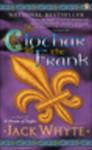 Clothar The Frank (Dream of Eagles, #8 & Golden Eagle, #1) - Jack Whyte