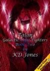 Talon (Galactic Cage Fighters Book Two) - KD Jones