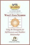What's Your Number? Using the Enneagram for Self-Discovery and Healthier Relationships - D. Patrick Miller