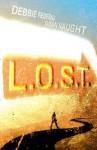 L.O.S.T. - R.S. Collins, Susan Vaught, Debbie Federici