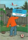 Alfredito Flies Home - Jorge Argueta, Luis Garay