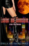 Leather and Moonshine - Stella Price, Audra Price