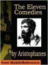 The Eleven Comedies - Aristophanes