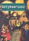 Antykwariusz - Ewa Karwan-Jastrzębska