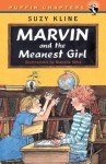 Marvin and the Meanest Girl - Suzy Kline, Blanche Sims