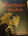 The Demon Hunter's Handbook - Abelard Van Helsing, Steve Bryant, Miles Teves