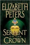 The Serpent on the Crown (Amelia Peabody Series #17) - Elizabeth Peters