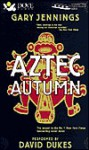 Aztec Autumn (4 Cassettes), Vol. 4 - Gary Jennings