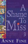A Shame To Miss Poetry Collection 3 - Anne Fine