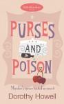Purses and Poison (Haley Randolph Mystery 2) - Dorothy Howell
