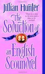 The Seduction of an English Scoundrel: A Novel - Jillian Hunter