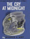 The Cry at Midnight - Mildred A. Wirt