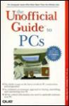 Unofficial Guide to PCs - Lee Hudspeth, Dan Butler