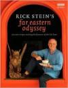 Far Eastern Odyssey Publisher: BBC Books - Rick Stein