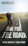 One for the Road! - Alan Williams