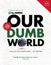 Our Dumb World - The Onion, The Onion