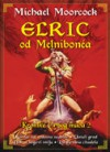 Elric od Melnibonéa - Kronike Crnog mača 2 - Michael Moorcock, Milena Benini