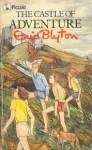 The Castle Of Adventure (Piccolo Books) - Enid Blyton, Juliet Stanwell-Smith, Stuart Tresilian