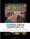 Stories From Midnight #6: Classic Comics from the 1950s - Richard Buchko