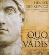 Quo Vadis: A Narrative of the Time of Nero - Henryk Sienkiewicz, Frederick Davidson