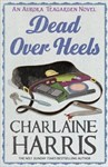 Dead Over Heels (Aurora Teagarden Mysteries #5) - Charlaine Harris