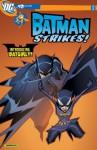 The Batman Strikes #18 - Bill Matheny, Christopher Jones