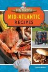 Mid-Atlantic Recipes - Joanne Mattern