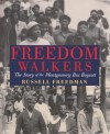 Freedom Walkers: The Story of the Montgomery Bus Boycott - Russell Freedman