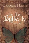 The Iron Butterfly - Chanda Hahn