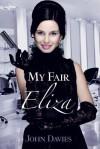 My Fair Eliza - John Davies