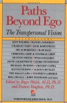 Paths beyond Ego - Roger N. Walsh, Frances Vaughan, John Mack