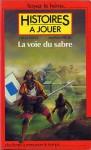 La Voie du sabre - Histoires à jouer - Jean-Pierre Pécau, Fabrice Cayla
