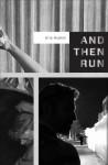 And Then Run - Eric Hublot