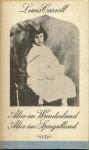 Alice im Wunderland & Alice im Spiegelland - Lewis Carroll, Lieselotte Remané