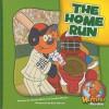 The Home Run - Joanne Meier, Cecilia Minden, Bob Ostrom