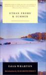 Ethan Frome & Summer - Edith Wharton, Elizabeth Strout, Julia Ehrhardt