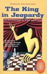 The King in Jeopardy - Lev Alburt