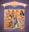 Daughters of Fire: Heroines of the Bible - Fran Manushkin, Uri Shulevitz