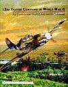 13th Fighter Command in World War II: Air Combat Over Guadalcanal and the Solomons - William B. Wolf