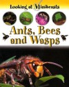 Ants, Bees and Wasps - Sally Morgan