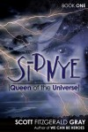 Sidnye (Queen of the Universe) (Sidnye (Queen of the Universe), #1) - Scott Fitzgerald Gray