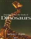 Introduction to the Study of Dinosaurs - Anthony J. Martin