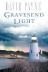 Gravesend Light: A Novel - David Payne