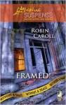 Framed! - Robin Caroll