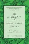 The Secret of Multiplied Money - John Wolcott Adams