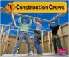 Construction Crews - JoAnn Early Macken, JoAnn Early