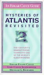 Mysteries of Atlantis Revisited: The Century's Greatest Psychic Confronts One of the World's Oldest Mysteries - Edgar Cayce, Douglas G. Richards, Gail Cayce Schwartzer