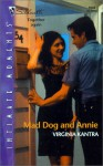 Mad Dog And Annie - Virginia Kantra
